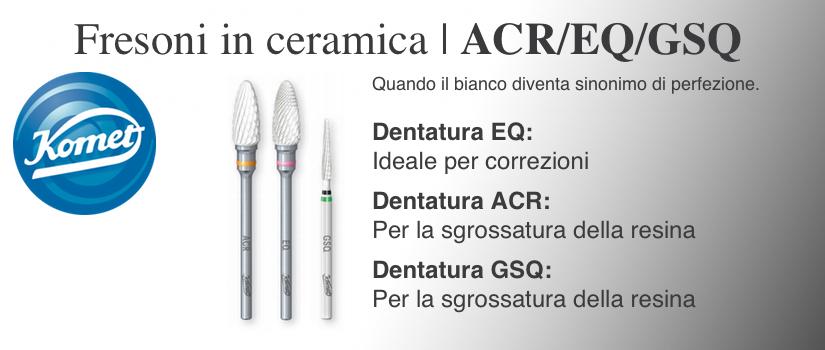 Fresoni in ceramica Komet ACR:EQ:GSQ